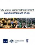 City Cluster Economic Development: Bangladesh Case Study