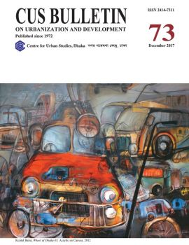 CUS Bulletin on Urbanization and Development (Number 73, December  2017)